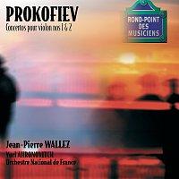 Jean-Pierre Wallez, Orchestre National De France, Yuri Ahronovitch – Prokofiev: Concertos pour violon