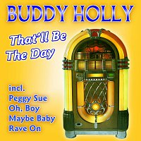 Buddy Holly & The Crickets – That'll Be The Day