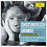 Los Angeles Philharmonic, Esa-Pekka Salonen – Shostakovich: Prologue to 'Orango'; Symphony No.4