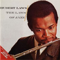 Hubert Laws – The Laws Of Jazz / Flute By-Laws
