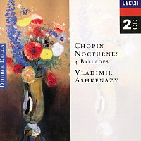 Vladimír Ashkenazy – Chopin: Nocturnes; Four Ballades