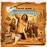 Airbourne – No Guts. No Glory