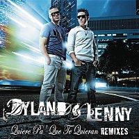 Dyland & Lenny – Quiere Pa' Que Te Quieran (Remix Bundle)