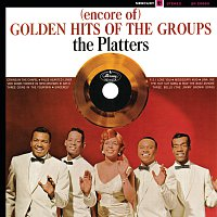 The Platters – (Encore Of) Golden Hits Of The Groups