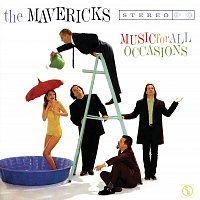 The Mavericks – Music For All Occasions