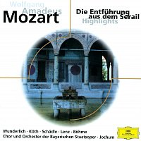 Erika Koth, Friedrich Lenz, Fritz Wunderlich, Lotte Schadle, Kurt Bohme – Mozart: Entfuhrung aus dem Serail - Highlights