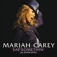 Mariah Carey, Dem Franchize Boyz – Say Somethin' [So So Def Remix]
