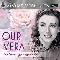 Vera Lynn – Silver Memories: Our Vera