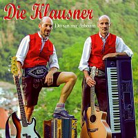 Die Klausner – Do san mir dahoam