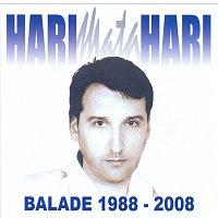 Hari Mata Hari – Balade 1988 - 2008