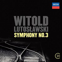 Berliner Philharmoniker, Witold Lutoslawski – Witold Lutoslawski: Symphony No.3