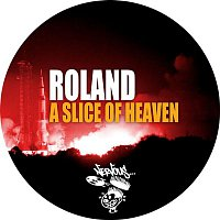 Roland – A Slice Of Heaven