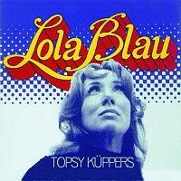 Topsy Kuppers – Lola Blau