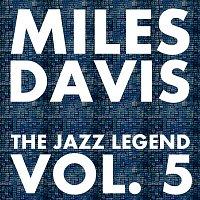 Miles Davis – The Jazz Legend Vol.  5