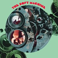 The Soft Machine – The Soft Machine [Remastered And Expanded]