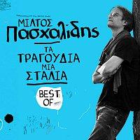 Miltos Pashalidis – Ta Tragoudia Mia Stalia - Best Of