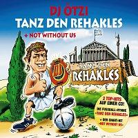 Přední strana obalu CD Tanz Den Rehakles/Not Without Us