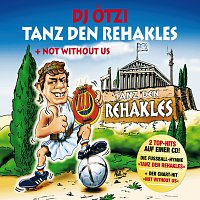 Tanz Den Rehakles/Not Without Us