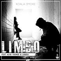 Koala Smoke, Aciid Tounge, Louisa – Limbo