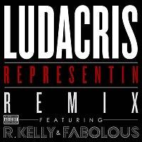 Ludacris, R. Kelly, Fabolous – Representin [Remix Explicit Version]