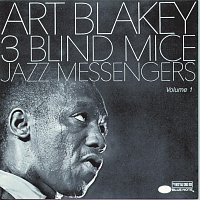 Art Blakey & The Jazz Messengers – Three Blind Mice