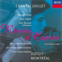 Chantal Juillet, Orchestre Symphonique de Montréal, Charles Dutoit – Fauré/Ysaye/Ravel/Lalo etc.: Reverie et Caprice