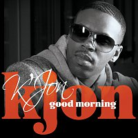 K'Jon – Good Morning