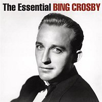 Bing Crosby – The Essential