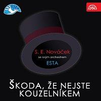 S. E. Nováček se svým orchestrem – Škoda, že nejste kouzelníkem