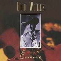 Bob Wills – Encore