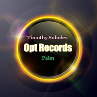 Timothy Sobolev – Palm