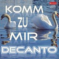 Decanto – Komm zu mir