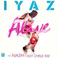 Iyaz – Alive (feat. Nash Overstreet of Hot Chelle Rae)