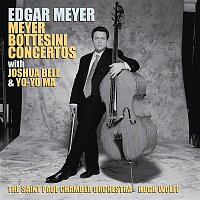 Edgar Meyer – Meyer: Double Bass Concerto; Double Concerto; Bottesini: Double Bass Concerto No. 2; Grand Duo Concertant (Remastered)