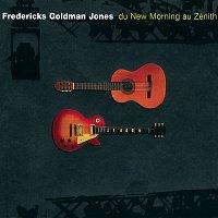 Jean-Jacques Goldman – Fredericks, Goldman, Jones : Du New Morning au Zénith (Live)