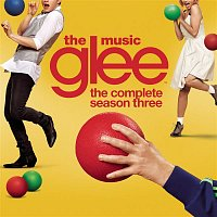 Glee Cast – Glee: The Music, The Complete Season Three