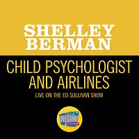 Shelley Berman – Child Psychologist And Airlines [Live On The Ed Sullivan Show, June 21, 1959]