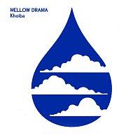 Khoiba – Mellow Drama