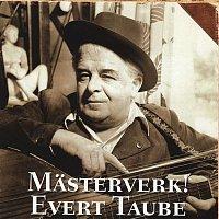 Evert Taube – Masterverk