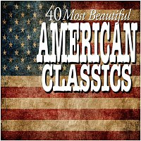 Various Artists.. – 40 Most Beautiful American Classics