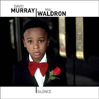 David Murray & Mal Waldron – Silence