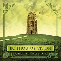 David Arkenstone – Be Thou My Vision: Celtic Hymns