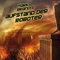 Mark Brandis – 04: Aufstand der Roboter