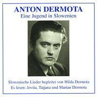 Anton Dermota – Eine Jugend in Slowenien
