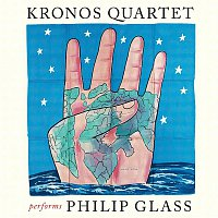 Kronos Quartet – Kronos Quartet Performs Philip Glass