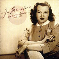 Jo Stafford – The Capitol Rarities 1943 - 1950