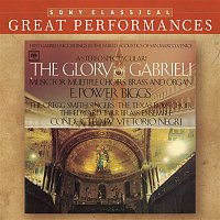 E. Power Biggs, Giovanni Gabrieli – The Glory of Gabrieli [Great Performances]
