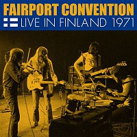 Fairport Convention – Live in Finland 1971