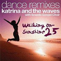 Katrina, The Waves – Walking on Sunshine (with Soweto Gospel Choir) [25th Anniversary Dance Remixes]
