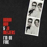 Barry Hay, JB Meijers – I'm On Fire